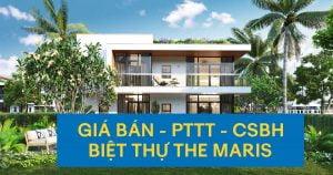Giá bán, PTTT và CSBH khi mua biệt thự biển The Maris